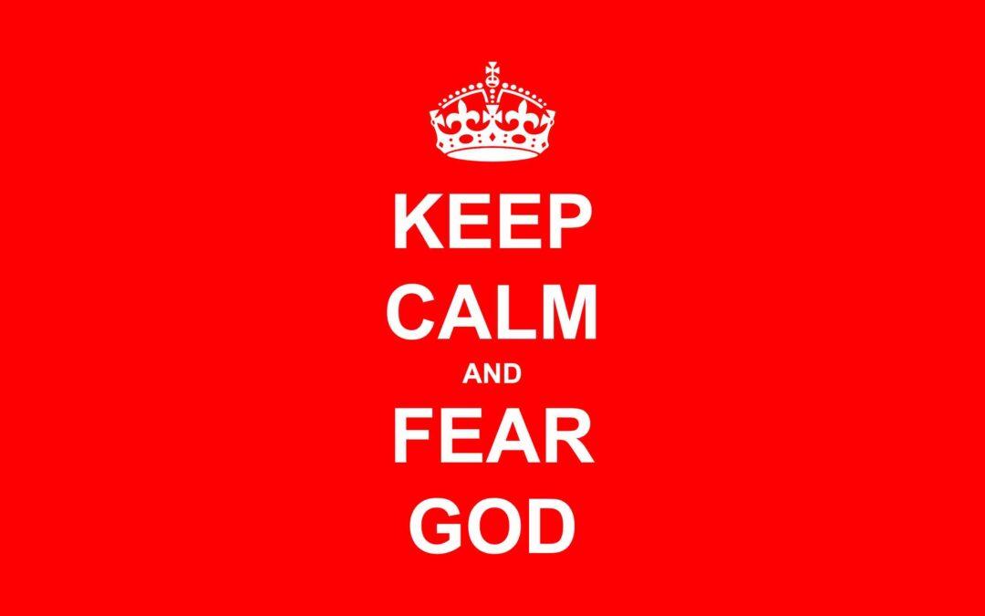 Keep Calm and Fear God