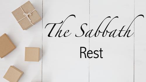 The Sabbath: Rest