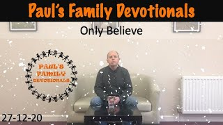 Paul's Family Devotionals 27th December